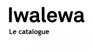 Iwalewa le catalogue
